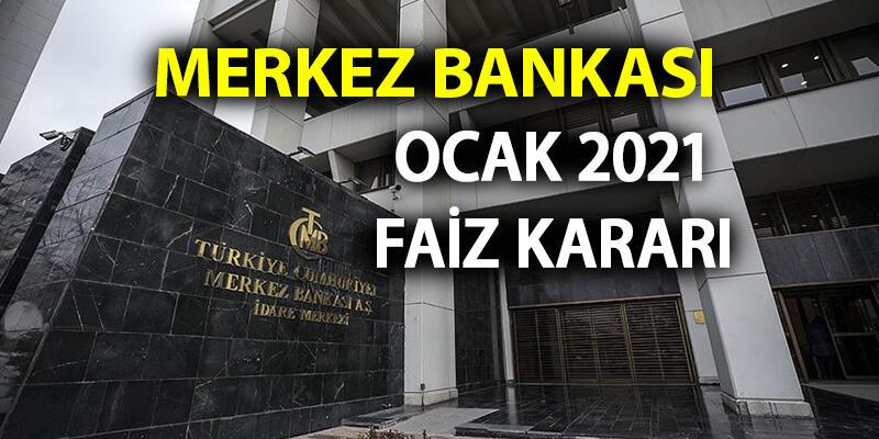 2021 Merkez Bankası faiz kararı ne zaman açıklanacak? PPK Ocak ayı faiz kararı beklentisi kaç? Ekonomi